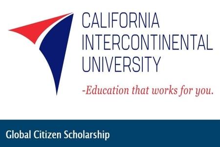 California Intercontinental University Global Citizen Scholarship