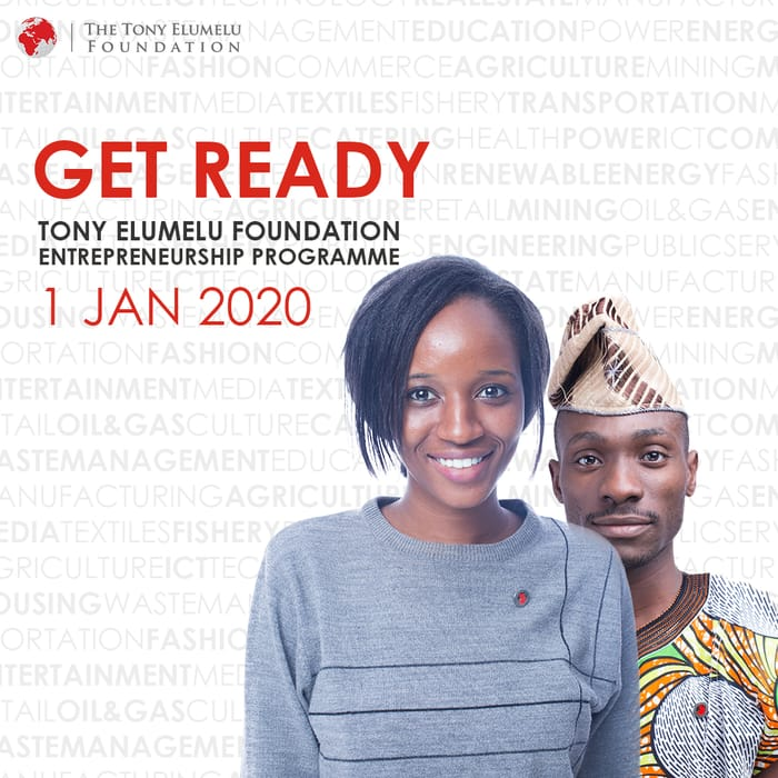 Improve Your Selection Chances For 2020 Tony Elumelu Foundation Entrepreneurship Programme