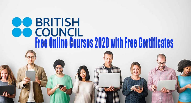 British Council Free Online Courses 2020 with Free Certificates