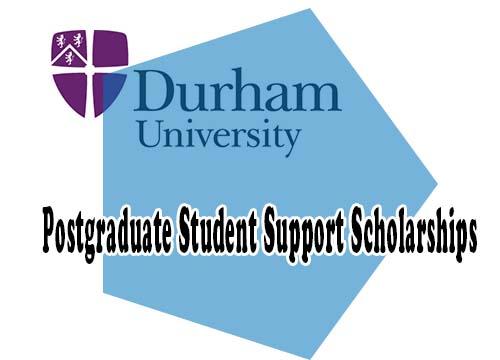 Durham University Postgraduate Student Support Scholarships for International Students