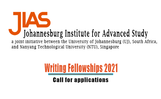 Johannesburg Institute for Advanced Study (JIAS) Writing Fellowship 2021
