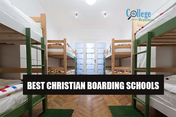 Best Christian Boarding Schools