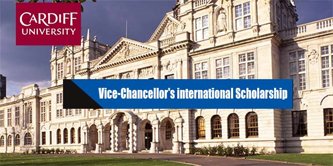 Cardiff University is offering the Vice-Chancellor's International Scholarships