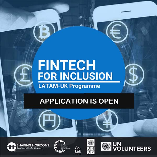 Fintech for Inclusion LatAm-UK Programme 2020/2021 at ...