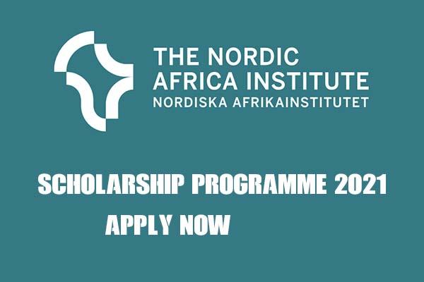 Nordic Africa Institute Scholarship Programme 2021