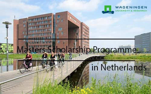 Africa Scholarship Programme 2021/2022 At Wageningen University & Research