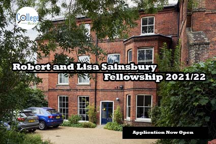 Robert and Lisa Sainsbury Fellowships 2021-2022 At Sainsbury Institute